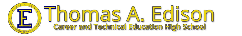 Thomas A Edison Career and Technical Education High School